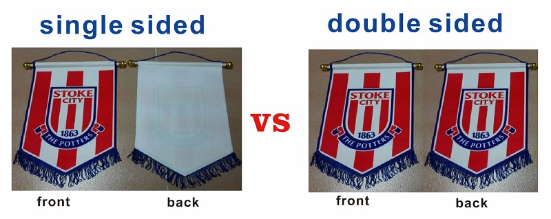 Football pennants/Single sided VS Double sided